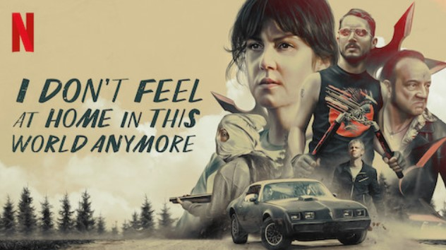 I Don't Feel at Home in This World Anymore netflix sundance