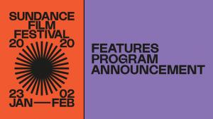 Sundance 2020 Featured Films